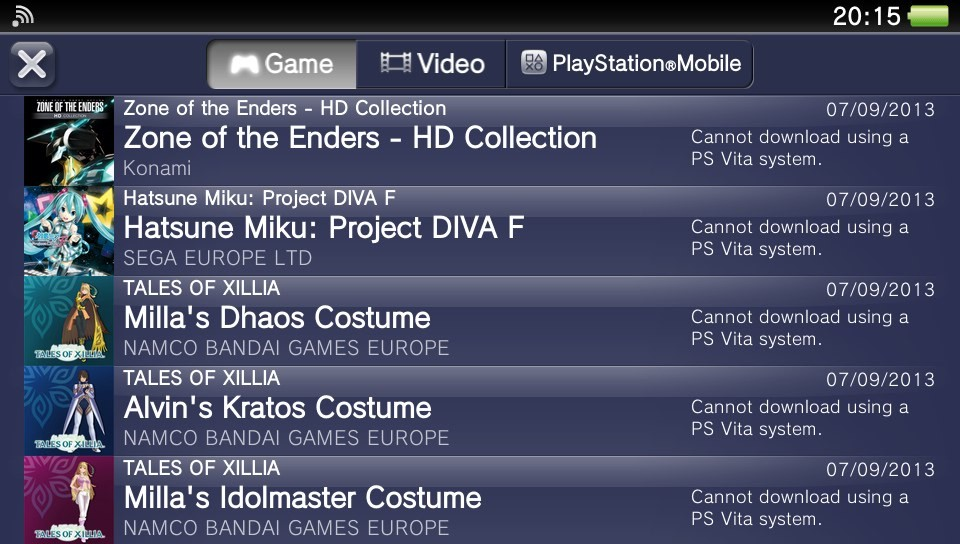 So I bought a bunch of stuff on the PS Store…[[MORE]] Man its been years since I last played Z.O.E, am hoping for a Z.O.E 3 in the future. Also not shown is Trails in the Sky which I had my eye on for awhile, It was on sale so I just nabbed it. Already own 2 copies of PjDF, so this kinda like my third time buying it oh well. And then I guess there's ToX stuff, I been like a week since I last played it, since I've been hunting monsters with friends on Monster Hunter 3, but am hoping to get back to that soonish.
