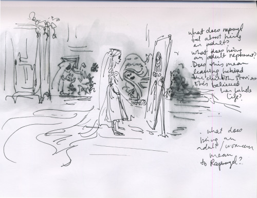 claireonacloud:  From the journal I kept while developing Rapunzel for Tangled: trying to get inside the head of the 18 yr old girl who'd lived her whole childhood locked inside a tower.  What does Rapunzel feel about being an adult? What does being an adult represent? Does this mean leaving behind the childhood stories (monsters outside the tower etc…) she's believed her whole life? What does being an adult woman mean to Rapunzel?