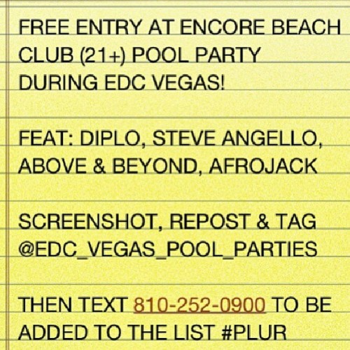@edc_vegas_pool_parties HEY! TO ALL MY BABES GOING TO EDC! repost this and tag the name in the photo and then text the number to get in for FREE!