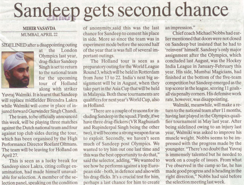 This Indian Express Report says both Sandeep Singh and Yuvraj Walmiki will make a return to the national side for next month's Holland tour.