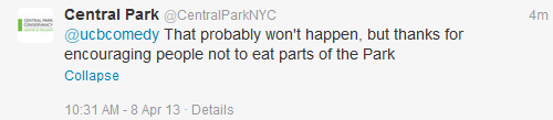 "ucbcomedy:  In response to our new Urban Forager vid, Central Park NYC tweets us this. ""probably""…  you're welcome, central park."