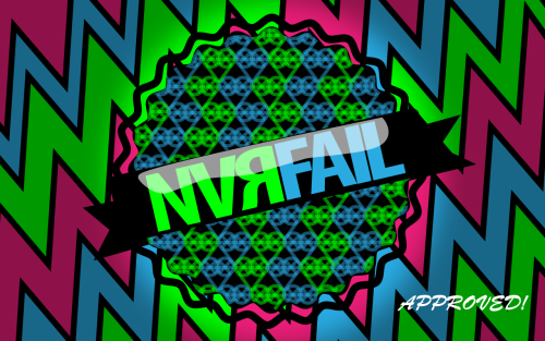 "NEW: ""NVЯFAIL APPROVED!"" Graphic"