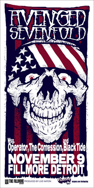 "FOR SALE: 20 gig posters of Avenged Sevenfold!Gig: November 9th, 2007 at The Fillmore, Detroit.Details: 24.25x11.5"", 2-color Screen Printed on archival paper.Price: $23 including shipping.Payment: Paypal preferred.To purchase: contact Vinnie Choparino via monsterzero@comcast.netOnly 20 left, so if you want one, make sure to contact Vinnie as soon as possible!!"