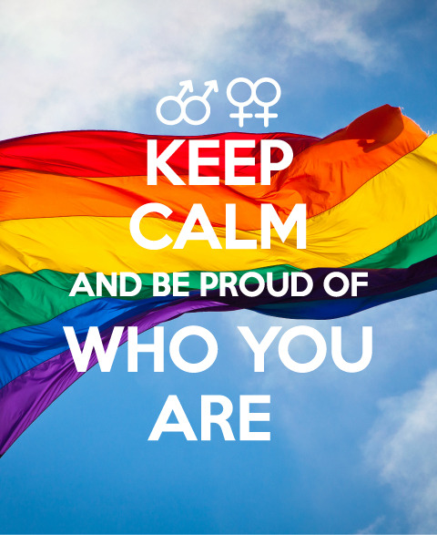 peepantsx:  KEEP CALM and BE PROUD of #whoyouare  Always and forever: <3