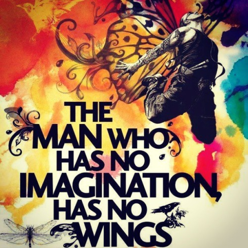 mynameishooriya:  The Man who has no imagination, has no Wings. #inspiration #imagine #creative #instagood #iger #bestoftheday #picoftheday #freedom #qatar #doha