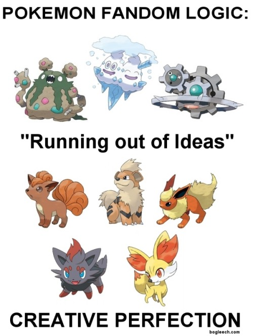 "blerp  (there's nothing ""wrong"" with any of the latter pokemon here, there's just something backwards when fans hate on the weird, unique ones while going mad with adoration for something we've seen several times before)"