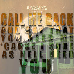 bigcuppajoe:  Handguns - Stay With Me