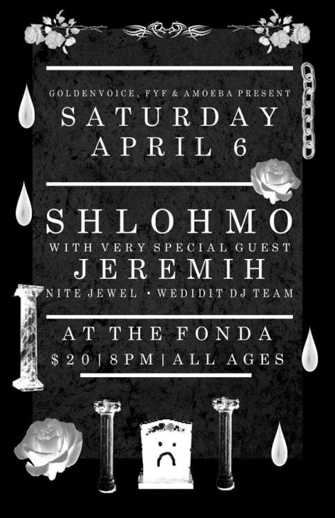Amoeba presents Shlohmo live at the Fonda Theatre in Los Angeles on Saturday, April 6! All-ages show. Tix available now at Amoeba Hollywood with super low fees. See the full list of tix for sale at Amoeba Hollywood.