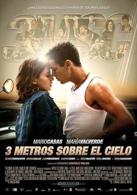 Three Steps Above Heaven [Tres Metros Sobre El Cielo] (2010)  Story of two young people who belong to different worlds. It is the chronicle of a love improbable, almost impossible but inevitable dragging in a frantic journey they discover the first great love. Babi (Maria Valverde) is a girl from upper-middle class that is educated in goodness and innocence . Hache (Mario Casas) is a rebellious boy, impulsive, unconscious, has a appetite for risk and danger embodied in endless fights and illegal motorbike races, the limit of common sense.  Cast: Mario Casas, María Valverde Follow this blog for the neverending list of all the teen movies ever made!