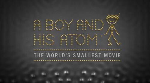 Explore 'A Boy and His Atom,' The World's Smallest Movie by IBM GIF by Be Con In Riot