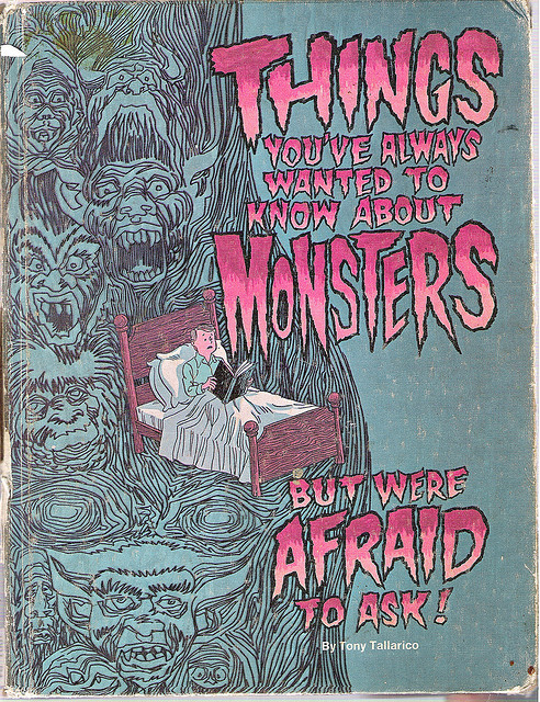 Things You've Always Wanted To Know About Monsters - But Were Afraid To Ask - Tony Tallarico (1970s)