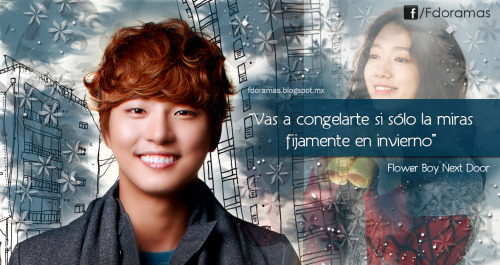 "fdoramas:  Frases de Doramas ""Flower Boy Next Door"""