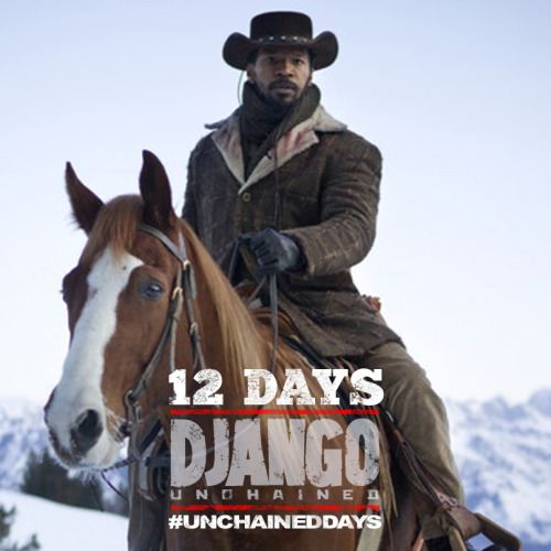 12 DAYS TO GO. #DjangoUnchained