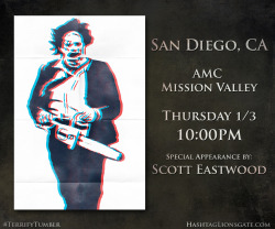 "San Diego, CA - Get ready for the return of Leatherface… On Thursday Jan 3rd at 10 PM, hit up AMC Mission Valley to catch a Tumblr Screening of #Texas Chainsaw 3D featuring a special appearance by Scott Eastwood. You'll walk away with custom Texas Chainsaw 3D-glasses from RealD and an exclusive limited edition Vice ""Gallery of Horrors"" poster. Click the picture to buy tickets now!"