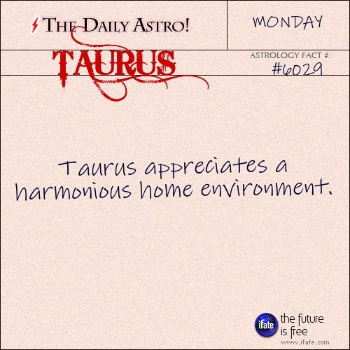 dailyastro:  Taurus 6029: Check out The Daily Astro for facts about Taurus. You can get a free instant birth chart here.