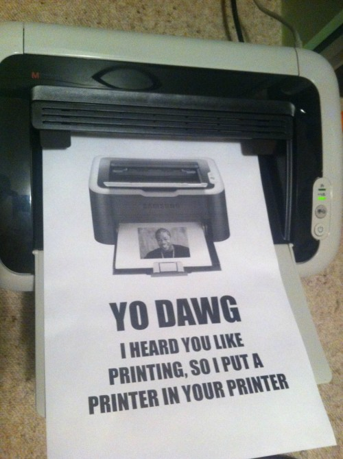 meme-only:  Shared printer on network, then this pops out…