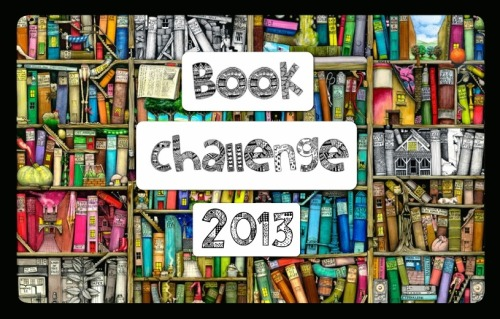"Book Challenge 2013   Having spoken to many of you over my time running this blog I noticed a common theme. It seams to me that nobody spends as much time reading as they would like and people are always unsatisfied. I get a lot of questions on either, tips for finishing a boring book or books I would recommend.   So as I struggle with these problems myself and I think a lot of you do I've decided to create a challenge.  The challenge is that you must set your self a goal, to read ""X"" books by the end if 2013, and to encourage others to do the same. It's not an official challenge, it's just me trying to encourage people to read more as a good book is always worth the time.   If you are interested in taking part in this challenge I have created a Goodreads group for it's participants. The aim of the group is to create a space where we can encourage each other and share ideas. If you are reading a boring book post so and hopefully the other members of the group will motivate you to keep going. If you are stuck for the right book to read ask other people in the group for recomendations. Or if you're like me and really like to fangirl when you finish a good book and want to share it with everyone because it fills you with ""a weird evangelical zeal"" you can start a discussion about it.   If this is something you're interested in, first set yourself a target number of books. It does not matter how small this number is, the aim of the challenge is to get you to read more  not the most.  Then put the number in here on the Goodread's book counter and finally join the group I've made so we can all help each other achieve this goal.   I'm not expecting a large turn out of members for this, all I want is a small group of people who actively encourage each other to read more as I think a little positivity can make a huge difference when reading a book.   My Goodreads"