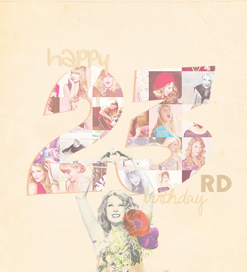 HAPPY BIRTHDAY TAYLOR ALISON SWIFT!