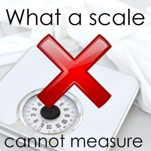 just-a-skinny-boy:  A scale can't measure: Creativity Critical Thinking Resiliance Motivation Persistence Curiosity Ingenuity  Humor Endurance Reliability Enthusiasm  Self-Awareness Empathy Leadership Self-Discipline Compassion Courage Resourcefulness Humility Intelligence Remember this next time you're letting the scale determine your worth <3