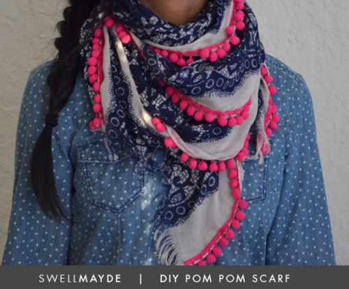 DIY Pink Pompom Trim Scarf Tutorial from Swellmayde here. I've seen other pom pom scarves/DIYs that I haven't posted, but this one is so simple and colorful to make. For more pom pom projects go here: truebluemeandyou.tumblr.com/tagged/pompoms