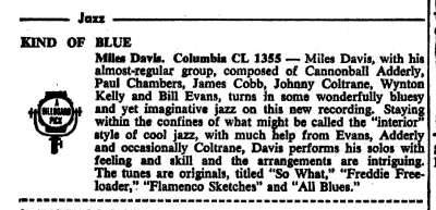"Today's cool Miles Davis photo: The original Billboard magazine review of ""Kind of Blue,"" in which Miles' most important record is described as, ""…staying within the confines of what might be called the 'interior' style of cool jazz."" If you can explain what that means, kudos to you.  Don't forget to check out GOING MILES! (http://www.alangoldsher.com/Going_Miles/Going_Miles.html)"