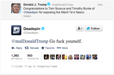 gq:  Deadspin: Our early candidate for Tweet of the Year.  Tweet of the year. Donald Trump is such a troll.