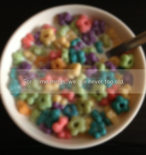 To everyone who tried cereal.