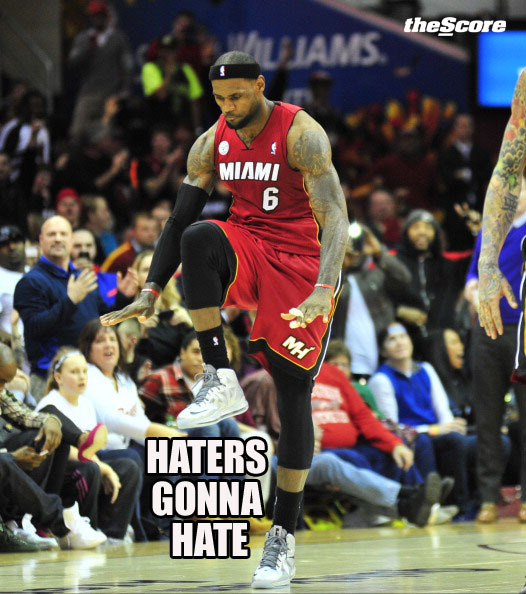 "Photo: LeBron James: ""Haters Gonna' Hate."