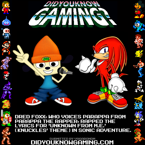 Sonic Adventure and PaRappa the Rapper.  http://www.imdb.com/name/nm1393617/ http://www.youtube.com/watch?&v=GM8h2Xyis9M