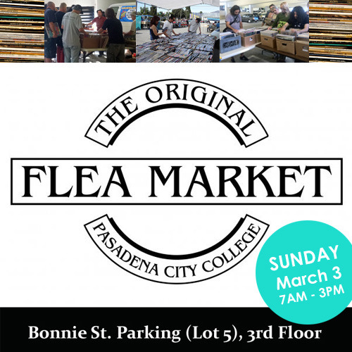 We'll be at the Pasadena City College Flea Market and Record Swap on Sunday, March 3 from 7am-3pm! We'll have tons of records and admission is free! Bonnie St. parking structure (lot 5), third floor. Details.