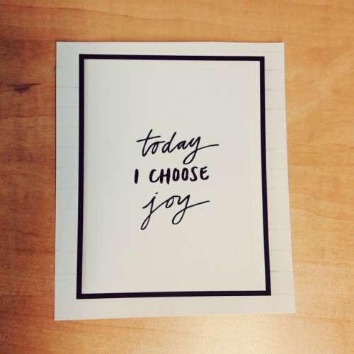 I choose. #Reminders