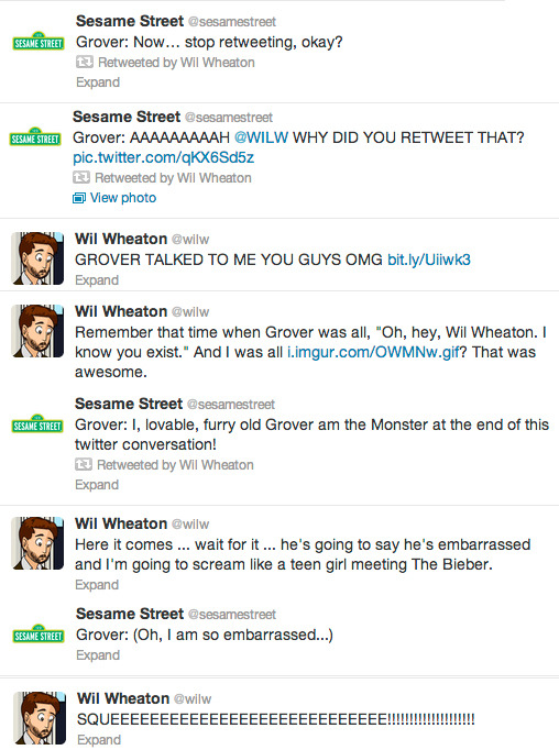 nerdywordythirty:   http://i.imgur.com/OWMNw.gif Why today was the best day ever. @sesamestreet @wilw #TheMonsterattheEndofThisTweet  Love it!!!! Wish I'd been on twitter for that!