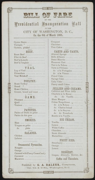 President Lincoln's Inaugural Ball Menu (via NPR)