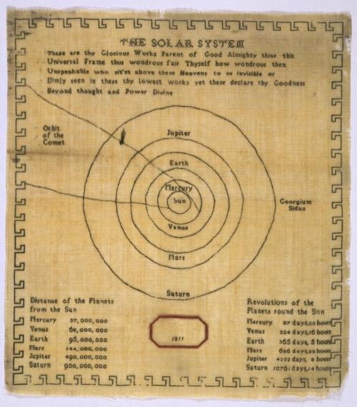 "science-junkie:  Solar System Sampler In the 17th, 18th, and 19th centuries, girls in the UK and the US used needle and thread to embroider images and text onto pieces of fabric that were called ""samplers."" Samplers, which could be quite intricate, were meant to promote basic literacy and to teach patience and carefulness. Unlike many samplers, which featured botanical, Biblical, or domestic themes, this unusual pre-printed fabric from 1811 depicts a surprisingly scientific subject: the arrangement of the solar system. (via Slate) P.S. The Great Comet of 1811, formally designated C/1811 F1, is a comet that was visible to the naked eye for around 260 days, a record it held until the appearance of Comet Hale-Bopp in 1997. In October 1811, at its brightest, it displayed an apparent magnitude of 0, with an easily visible coma. (via Wikipedia,)  More fuel for our science embroidery obsession."