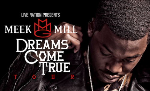 Meek Mill Announces 'Dreams Come True' Tour The 11-city tour starts April 4th at House of Blues in Boston. Check the rest below.   Previous: Meek Mill & Wale Discuss Future Collab Project