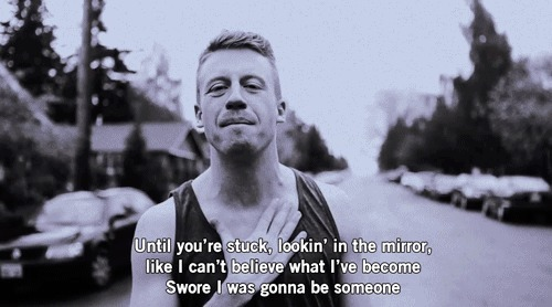 wannabemissstinson:  Macklemore says everything i can't find the words for.