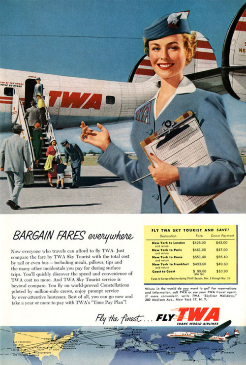 "vintageads:  TWA 1954  ""Everywhere."""
