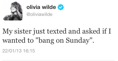 agentlehobbit:  Ladies and gentlemen… I present to you: Olivia Wilde