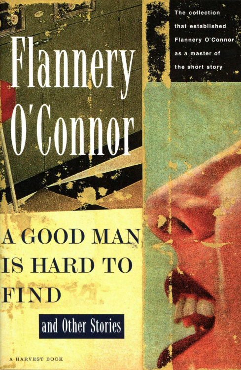 "wordbrooklyn:  e-Staff Picks: A Good Man is Hard to Find & Other Stories by Flannery O'ConnorEmily says: ""If the last time you read an O'Connor story was in high school, I highly recommend revisiting her. Her stories are dark and violent and absurd (like Russell), darkly funny and twisted (like Gonzalez), eerie and elegant (like Hall), and, quite simply, classic. She was a master."" A good book is NOT hard to find!"