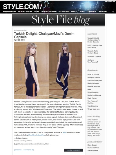 We love the exclusive feature on Style.com's / Style File Blog on our Chalayan/Mavi Denim Capsule Collaboration! http://www.style.com/stylefile/2013/04/turkish-delight-chalayanmavis-denim-capsule/