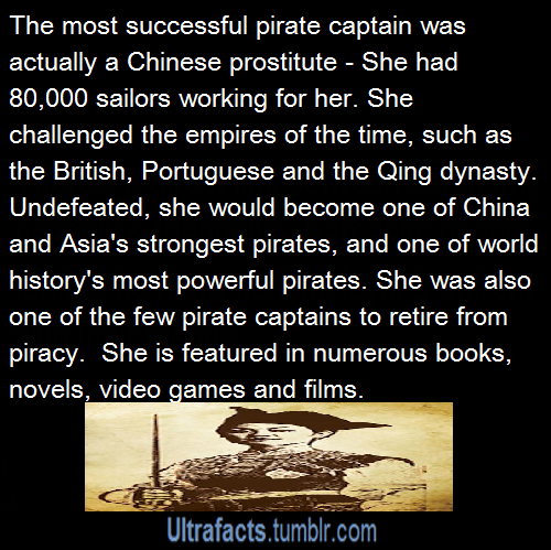 "ultrafacts:suspicionofinnocence:ultrafacts:Source (Want more facts? Click HERE to follow)Is this the female pirate in pirates of the Caribbean?&#160?The real pirates name was Ching Shih &amp Yes, she was actually the influence for the powerful female pirate with the name Mistress Ching who appeared in the third movie of the popular movie franchise ""Pirates of the Caribbean"". (Source)Here's a fun fact about Ching Shih:After several years, the Chinese government came to conclusion that their military forces (even with combined help of England and Portuguese) will never break defenses of Shih's pirate operation, they finally issued amnesty for all pirates who were willing to return to the shore as a free citizens. She took advantage of this and negotiated pardon for herself and vast majority of her fleet (while even retaining all her wealth)."