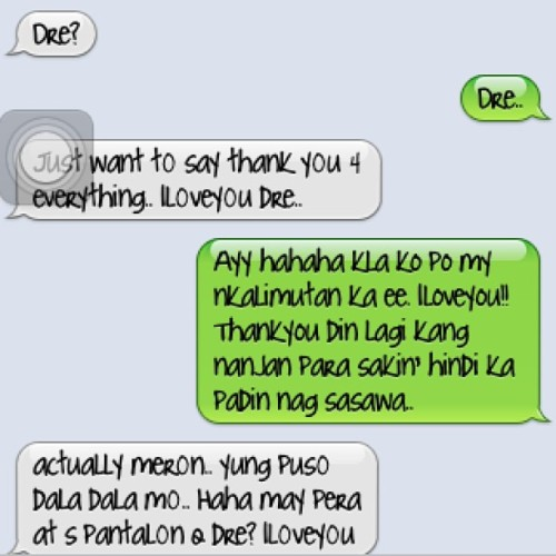 Just like the old days parang mga teenager kung maglandian sa text kakasuya!!! Ahahahah