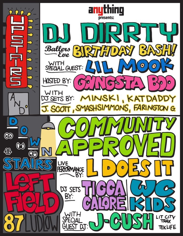 """COMMUNITY APPROVED""  THIS WEDNESDAY WE OFFICIALLY START OUR BI WEEKLY PARTY WITH #BALLERSEVE UP STAIRS AND DOWN STAIRS AT LEFTFIELD (87 LUDLOW) W/ GANGSTA BOO J-CRUSH & MORE  PRESENTED BY @ANEWYORKTHING1  https://www.facebook.com/events/300276670105540/"