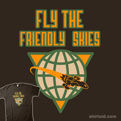 Fly the Friendly Skies by beware1984 is available at Redbubble