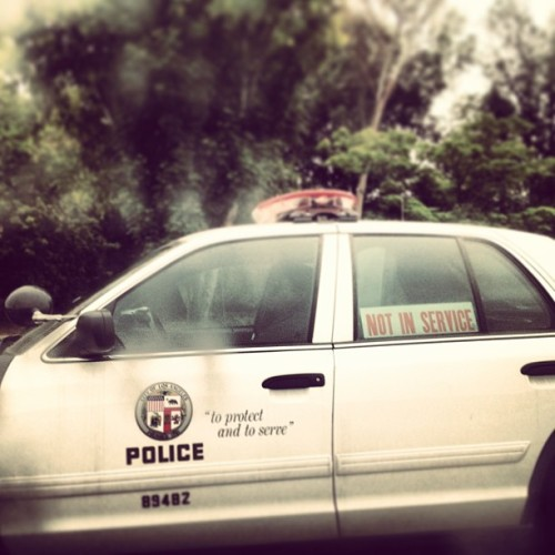 LAPD: Not in Service. Seriously. #onlyinla #lapd