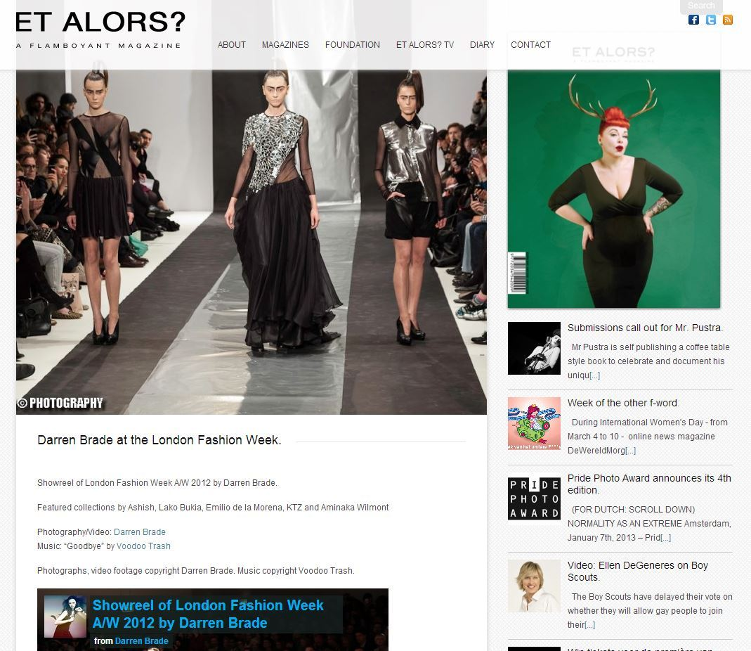 My London Fashion Week 2012 video appears on Et Alors? Magazine Website: http://www.etalorsmagazine.com/2013/02/15/darren-brade-at-the-london-fashion-week www.facebook.com/darrenbradephotography www.darrenbrade.com ©darrenbrade.com