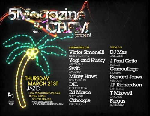 5 Magazine & Chicago House FM Party Thursday, March 21 2013