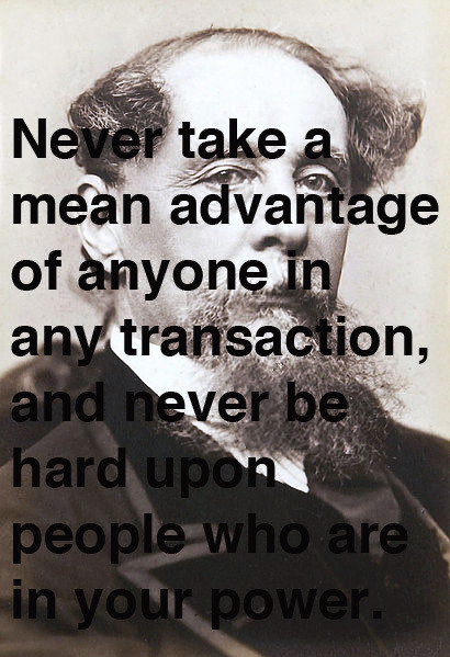 Advice from Charles Dickens, born on this day in 1812, to his youngest and favorite son.
