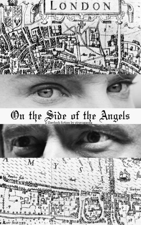 On the Side of the Angels - A BBC Sherlock fiction by stravaganza on AO3  this is what I call a very shitty job.
