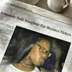 Word life tho for sum tickets like if she need her ass beat #Beyonce #concert #sold #daughter #rocnation